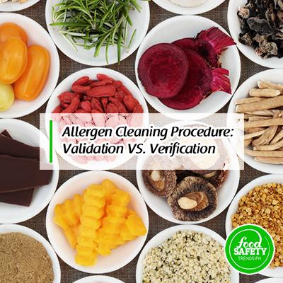 Allergen Cleaning Procedure: Validation Vs. Verification