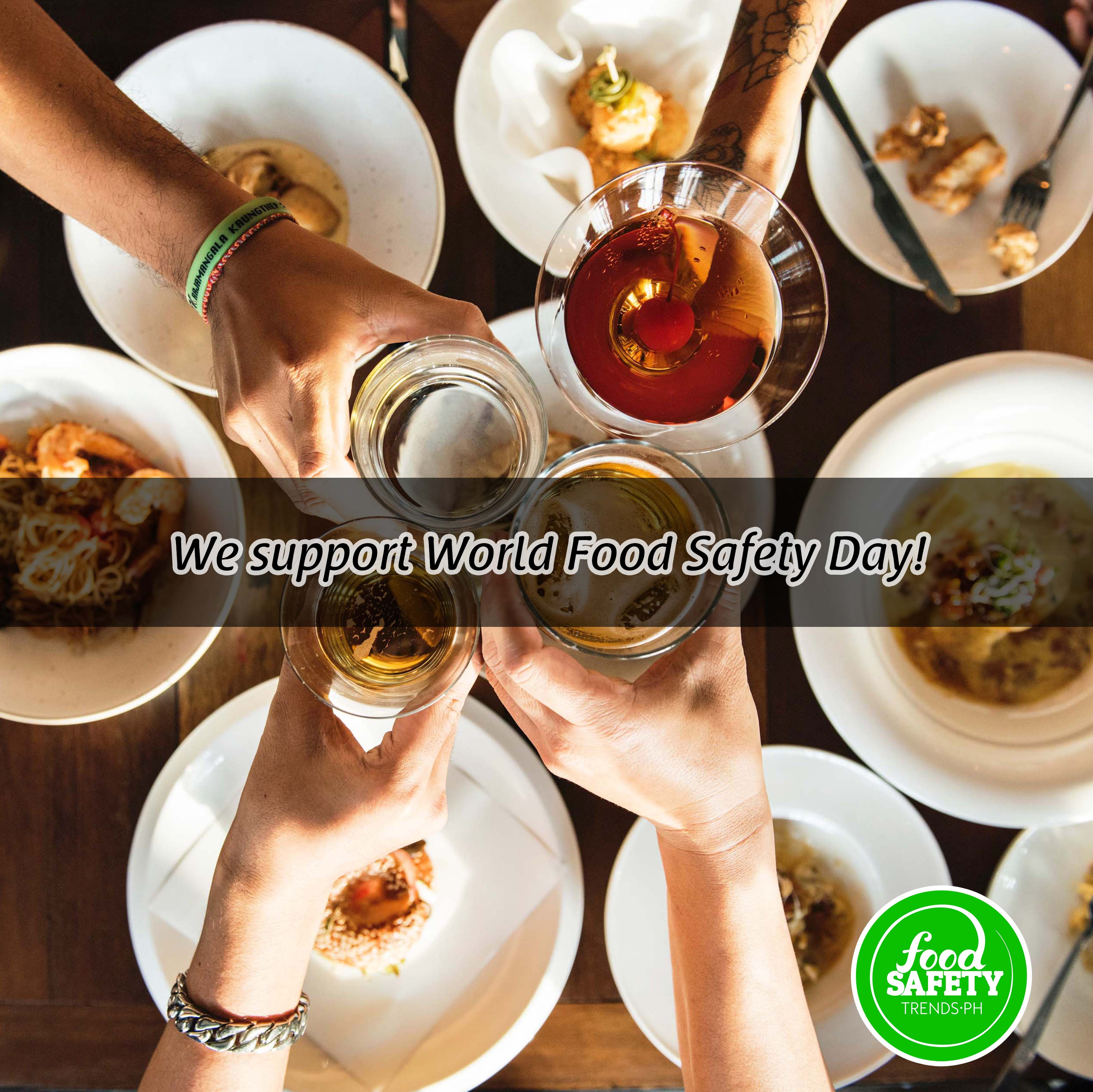 We Support World Food Safety Day