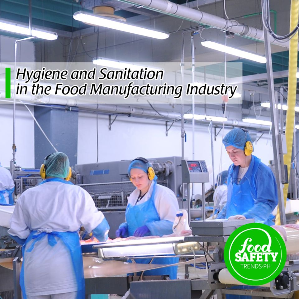 Hygiene and Sanitation on the Food Manufacturing Industry