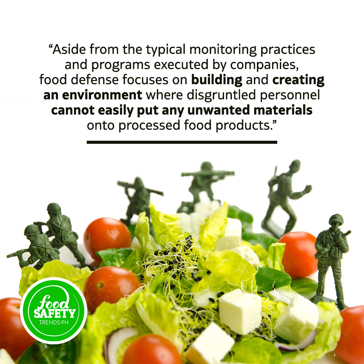 Food Defense: Dealing with Attacks and Threats